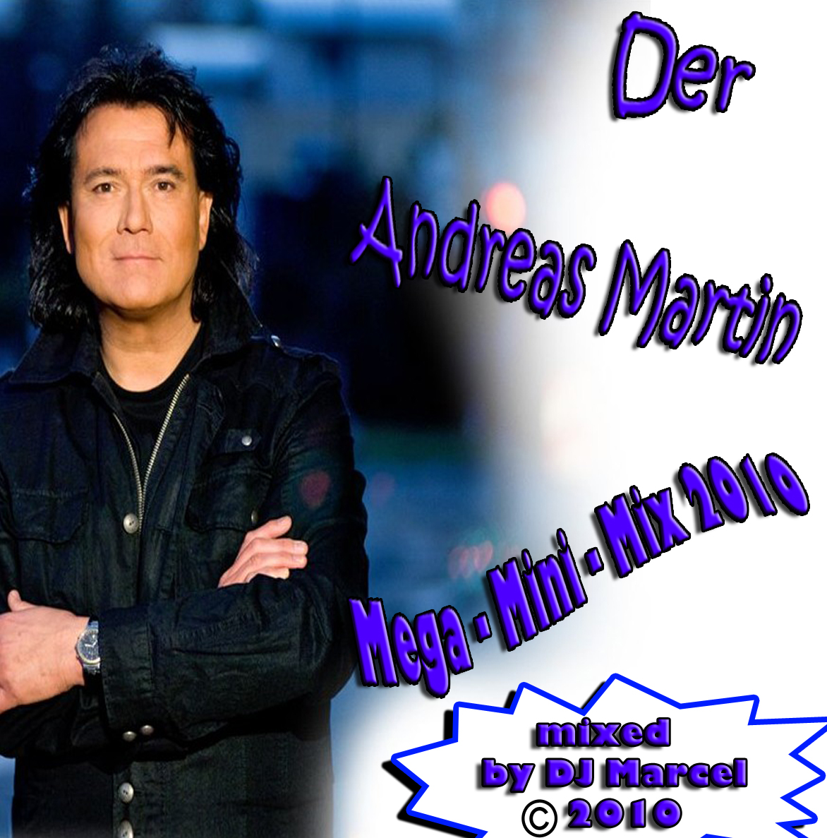 DJ Marcel - Andreas Martin Mega-Mini-Mix (2010)