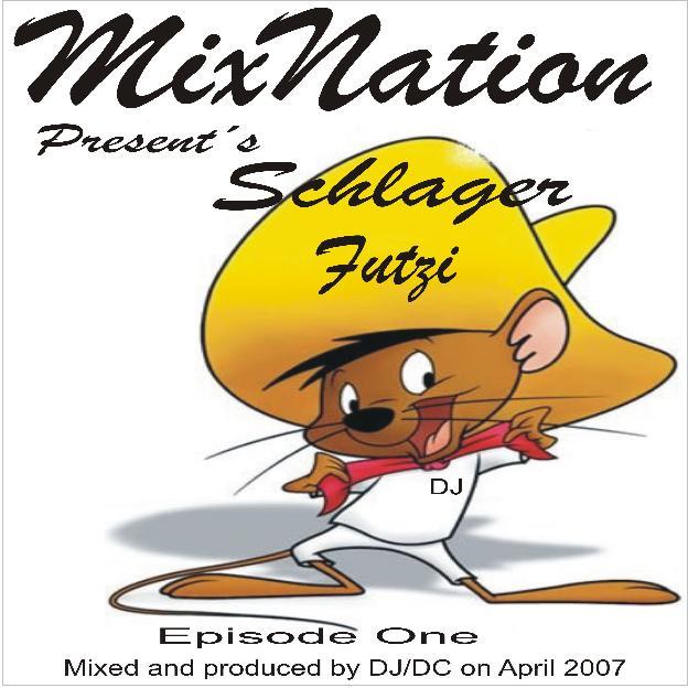 MixNation-Schlager Futzi Episode One