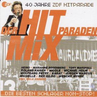 40 Jahre ZDF Hitparade (Der Hit Paraden Mix)
