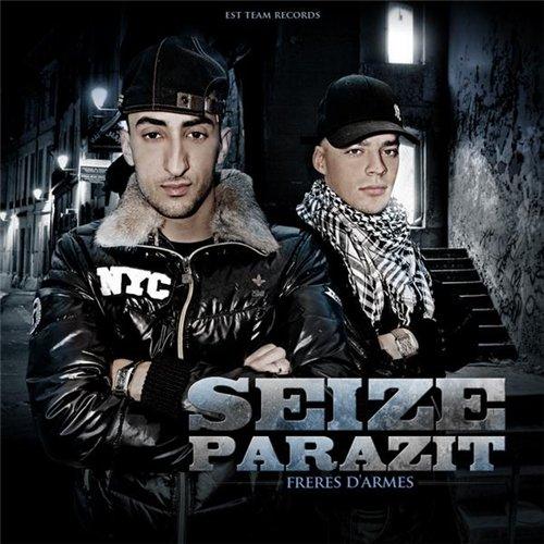 Seize Et Parazit - Freres D'armes (2010)