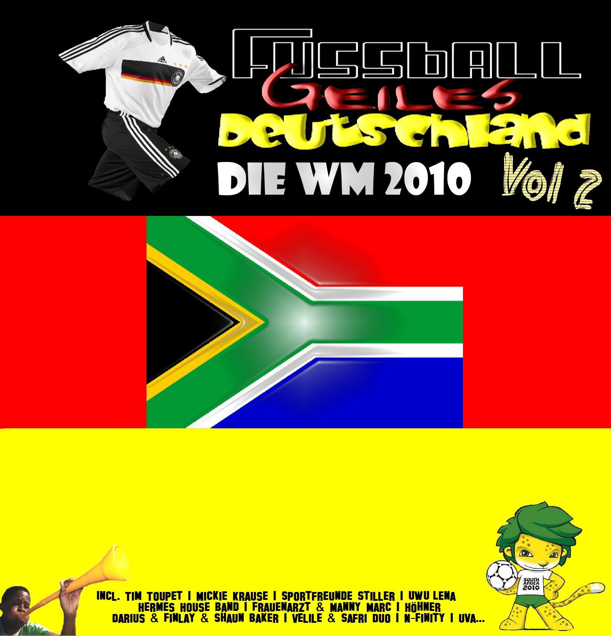 Va-Fussball Geiles Deutschland-Die WM 2010 Vol 2-(Bootleg)