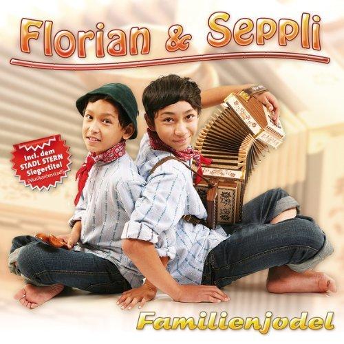 Florian & Seppli - Familienjode