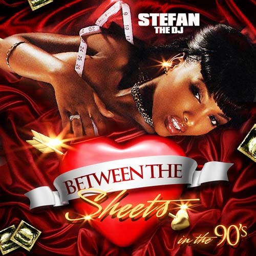 Stefan The DJ - Between The Sheets In The 90s (2011)